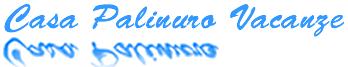 Zurück zur Homepage - DE Casa Palinuro Vacanze – Cilento